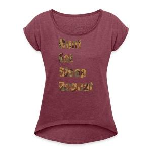 Hunt, Eat, Sleep, Repeat - Frauen T-Shirt mit gerollten Ärmeln