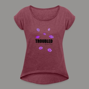 TROUBLED KISSES - White T-shirt - Women's T-shirt with rolled up sleeves