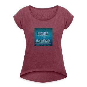 Oliwier Mokrzynski merchendise - Women's T-shirt with rolled up sleeves