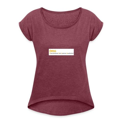 Text-Logo der ÖRSG - Rett Syndrom Österreich - Frauen T-Shirt mit gerollten Ärmeln