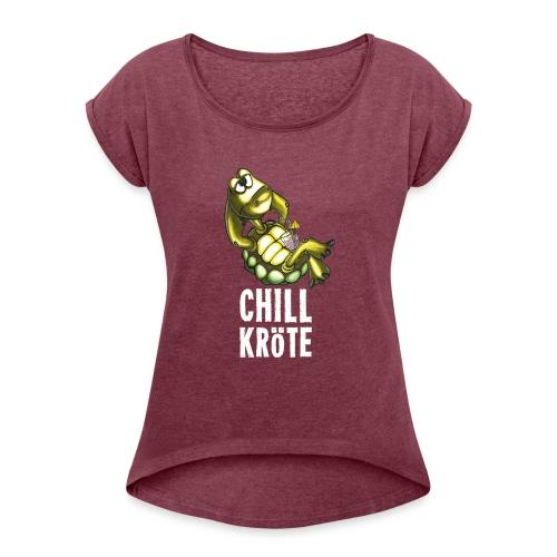 Chillkröte - Frauen T-Shirt mit gerollten Ärmeln