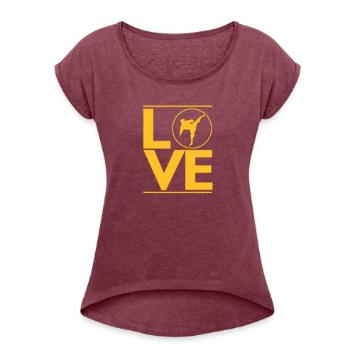 Love karate - T-shirt à manches retroussées Femme