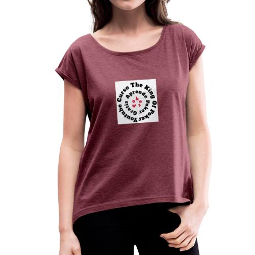 The King Of Poker - Camiseta con manga enrollada mujer