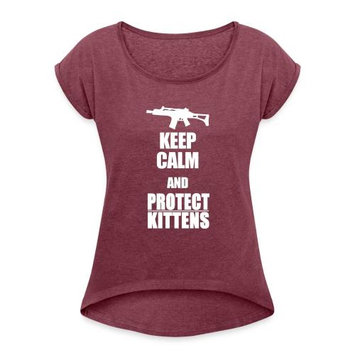 Keep Calm and Protect Kittens - Frauen T-Shirt mit gerollten Ärmeln