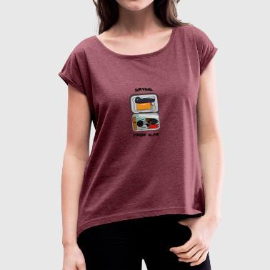 All what you need - Frauen T-Shirt mit gerollten Ärmeln