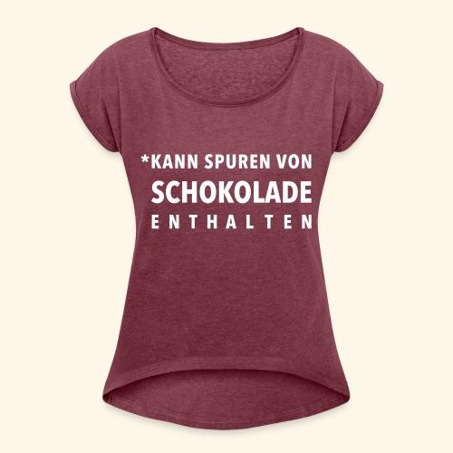 Schokoliebe - Frauen T-Shirt mit gerollten Ärmeln