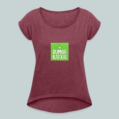 15078569_1776013905986042_6769976367942138559_n - Frauen T-Shirt mit gerollten Ärmeln