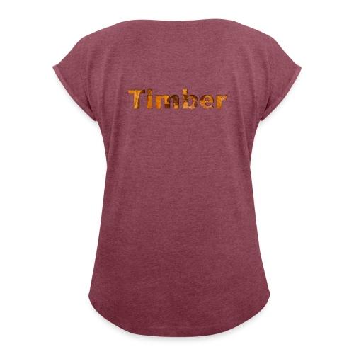 TIMBER colection - T-shirt à manches retroussées Femme
