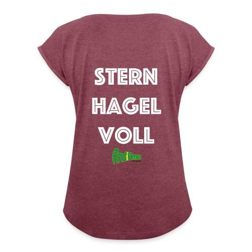 Sternhagelvoll - Frauen T-Shirt mit gerollten Ärmeln