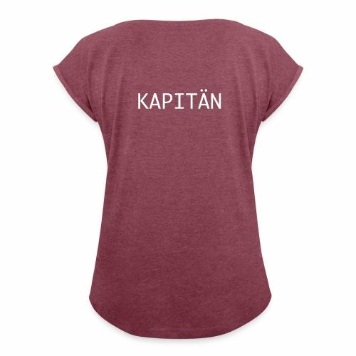 Kapitän Shirt - Frauen T-Shirt mit gerollten Ärmeln