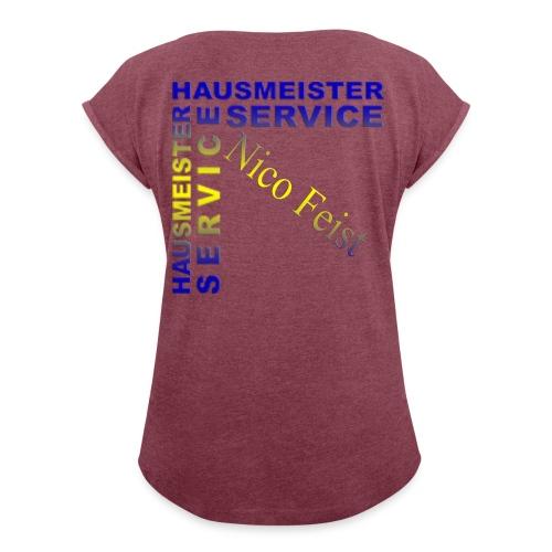 Hausmeister - Frauen T-Shirt mit gerollten Ärmeln