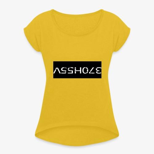 ASSHOLE Design - Vrouwen T-shirt met opgerolde mouwen