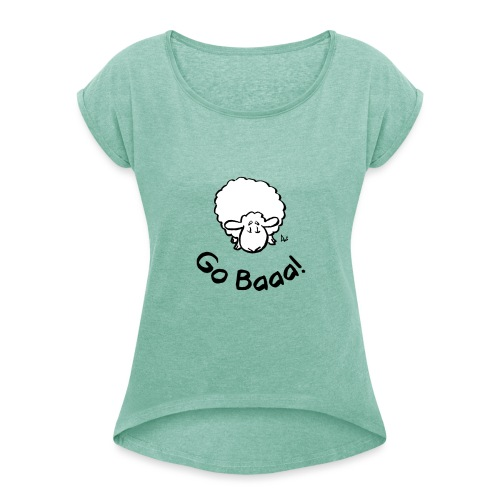 Sheep Go Baaa! - Women's T-Shirt with rolled up sleeves