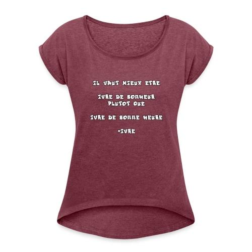 #IVRE - T-shirt à manches retroussées Femme