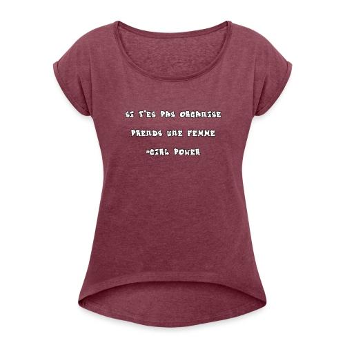 #GIRL POWER - T-shirt à manches retroussées Femme