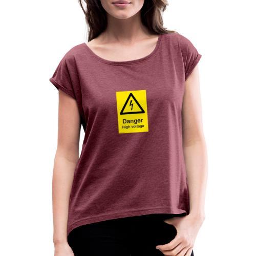 danger High Voltage - T-skjorte med rulleermer for kvinner