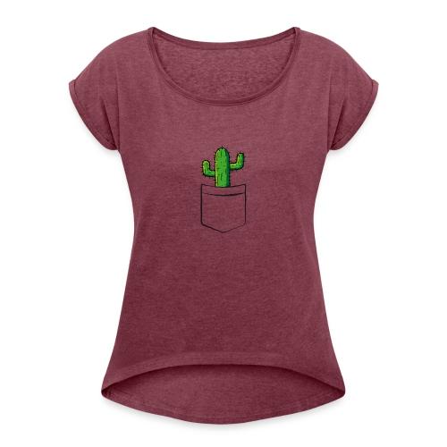 Kaktus in der Tasche – lustige Geschenkidee - Frauen T-Shirt mit gerollten Ärmeln