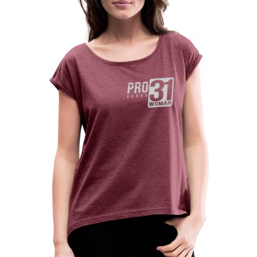 Proverbs 31 Woman - Women's T-Shirt with rolled up sleeves