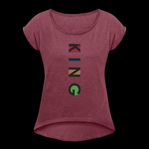 K I N G - Frauen T-Shirt mit gerollten Ärmeln