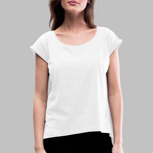 GEHE SPAZIEREN MIT DEM WUNDER AUF PFOTEN - Frauen T-Shirt mit gerollten Ärmeln