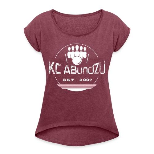 KC ABundZU Weiß - Frauen T-Shirt mit gerollten Ärmeln