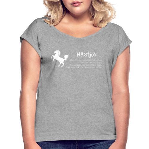 Hästjob - T-shirt med upprullade ärmar dam