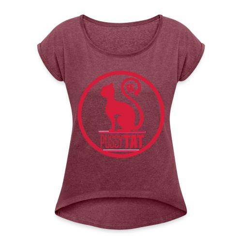 PussyV001 - Frauen T-Shirt mit gerollten Ärmeln