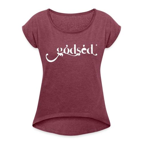 Godsèd Logo Officiel 1 Blanc - T-shirt à manches retroussées Femme