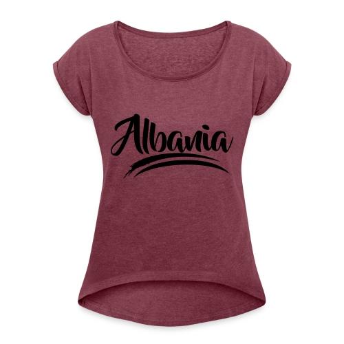 albania modern - Frauen T-Shirt mit gerollten Ärmeln