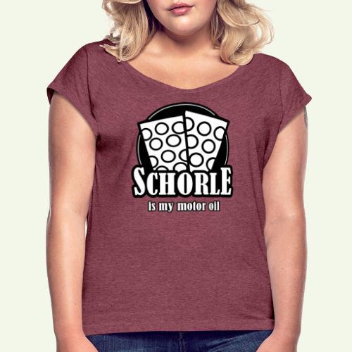 Schorle is my Motoroil Dubbeglaeser - Frauen T-Shirt mit gerollten Ärmeln