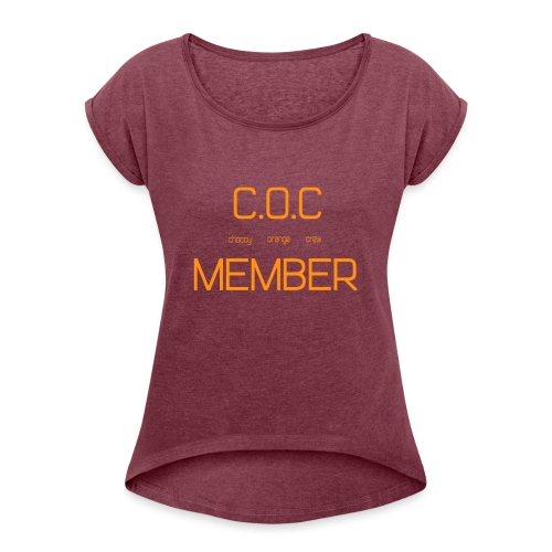 C.O.C MEMBER - Women's T-Shirt with rolled up sleeves