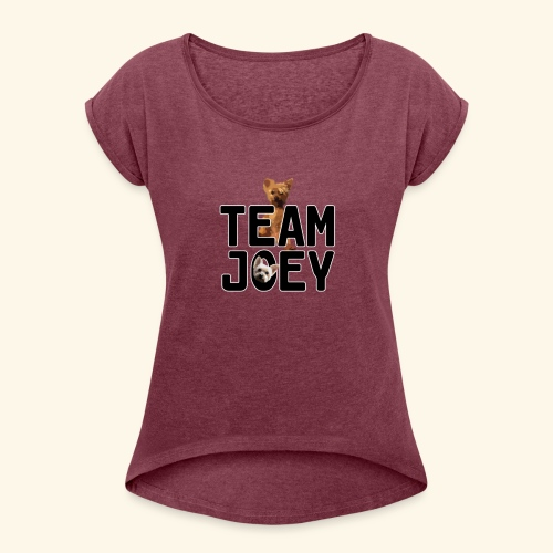 Team Joey - Women's T-Shirt with rolled up sleeves