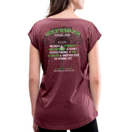 Greenwood Bands 2021 - Frauen T-Shirt mit gerollten Ärmeln