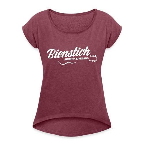 Bienstich Akustik Liveband - Frauen T-Shirt mit gerollten Ärmeln
