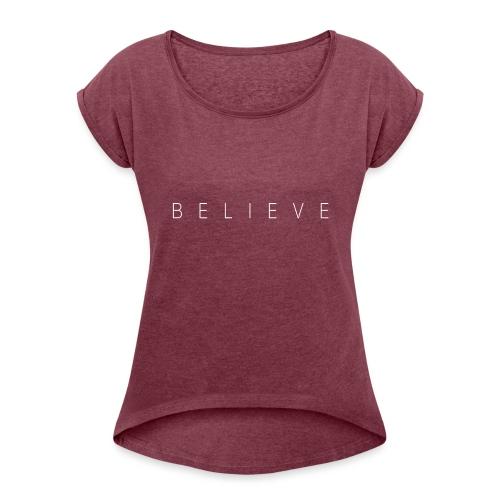 BELIEVE_TEXT - Maglietta da donna con risvolti