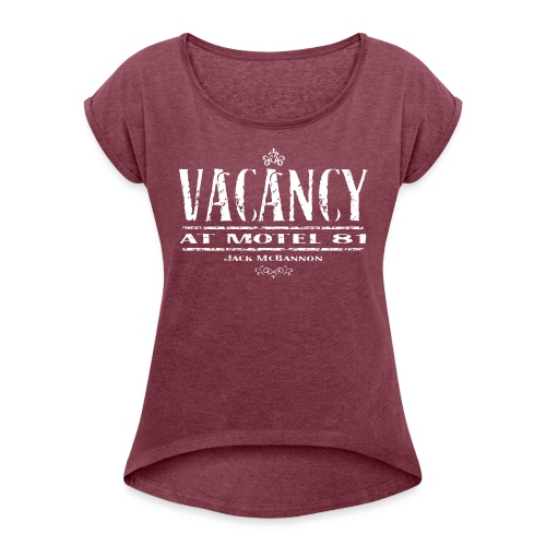 Vacancy at Motel 81 - Frauen T-Shirt mit gerollten Ärmeln