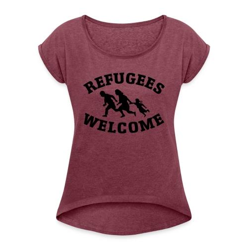 Refugees Welcome - T-shirt à manches retroussées Femme