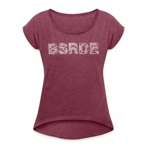 BSRDE - Vrouwen T-shirt met opgerolde mouwen