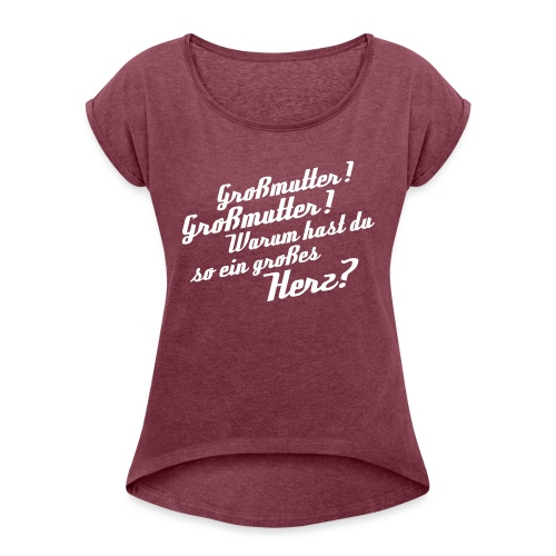 Großmutter - Vorderseite - Frauen T-Shirt mit gerollten Ärmeln