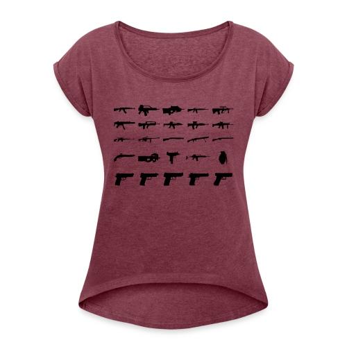 Guns - Frauen T-Shirt mit gerollten Ärmeln