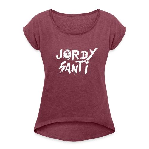 Jordysanti Design - Frauen T-Shirt mit gerollten Ärmeln