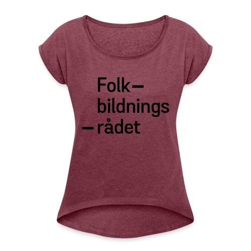 fbr_logo_SV - T-shirt med upprullade ärmar dam