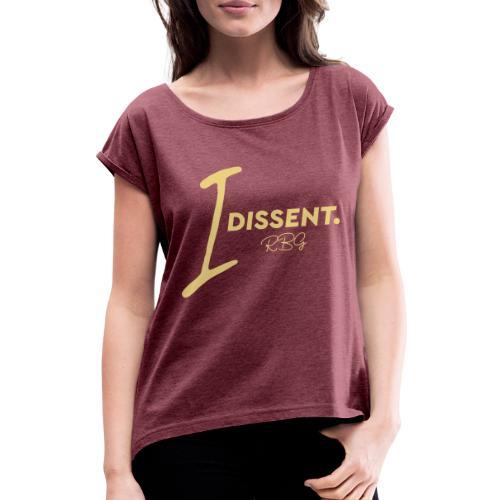 I dissent - Maglietta da donna con risvolti