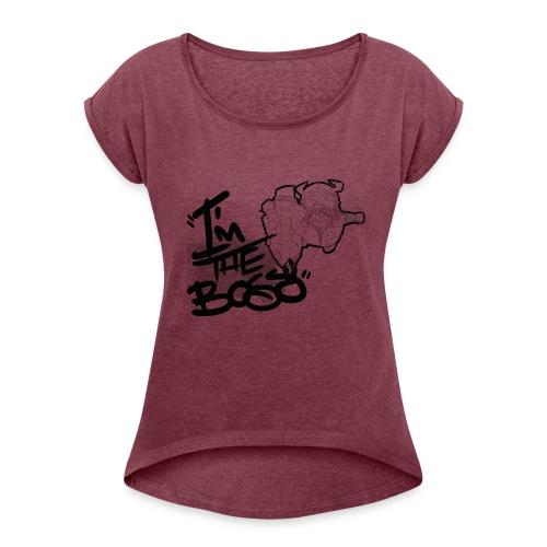 I´m The Boss - Camiseta con manga enrollada mujer