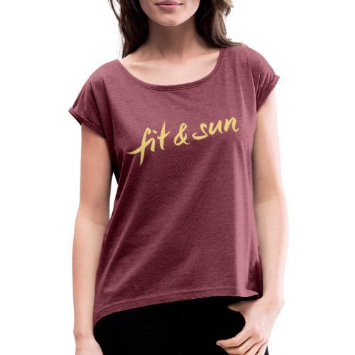 Fit & Sun - Frauen T-Shirt mit gerollten Ärmeln