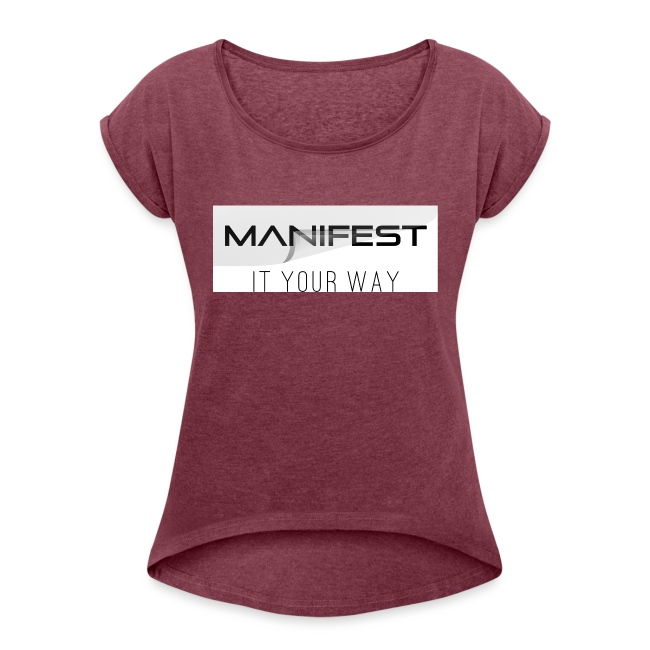Manifest it your way