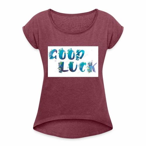 frases emotivas - Camiseta con manga enrollada mujer