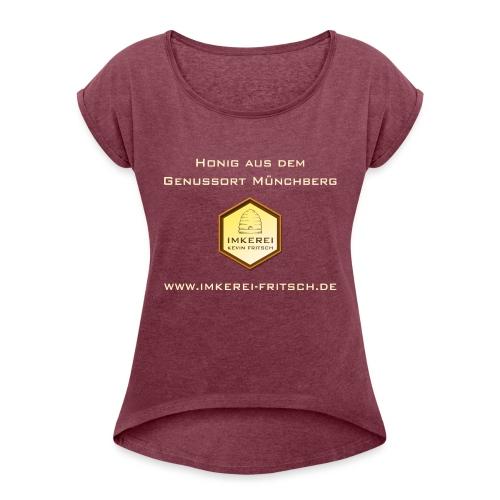 Imkerei Kevin Fritsch - Genussort Honig - Frauen T-Shirt mit gerollten Ärmeln