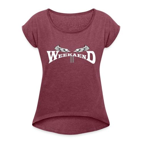 Weekaend Fan Shop - Frauen T-Shirt mit gerollten Ärmeln