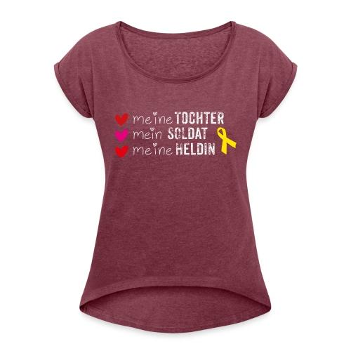 Meine Tochter Soldat Heldin weiss - Frauen T-Shirt mit gerollten Ärmeln